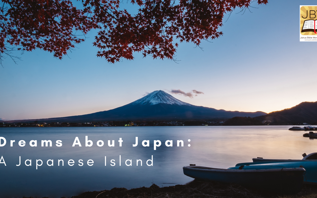 Dreams About Japan: A Japanese Island