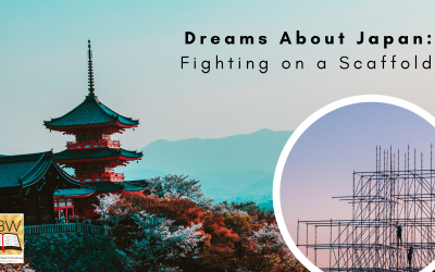 Dreams About Japan: Fighting on a Scaffold