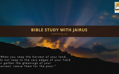 Bible Study with Jairus – Leviticus 23
