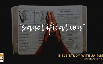 Bible Study with Jairus – Leviticus 20