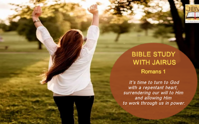 Bible Study with Jairus – Romans 1