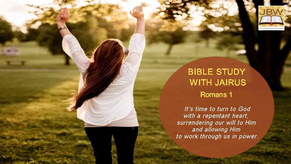 Bible Study with Jairus – Romans 1