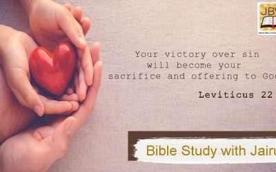 Bible Study with Jairus – Leviticus 22