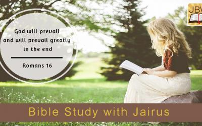 Bible Study with Jairus – Romans 16