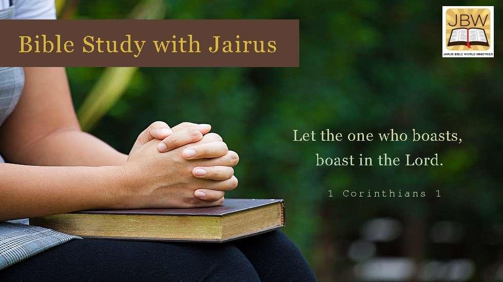 Bible Study with Jairus – 1 Corinthians 1