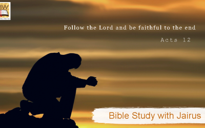 Bible Study with Jairus – Acts 12
