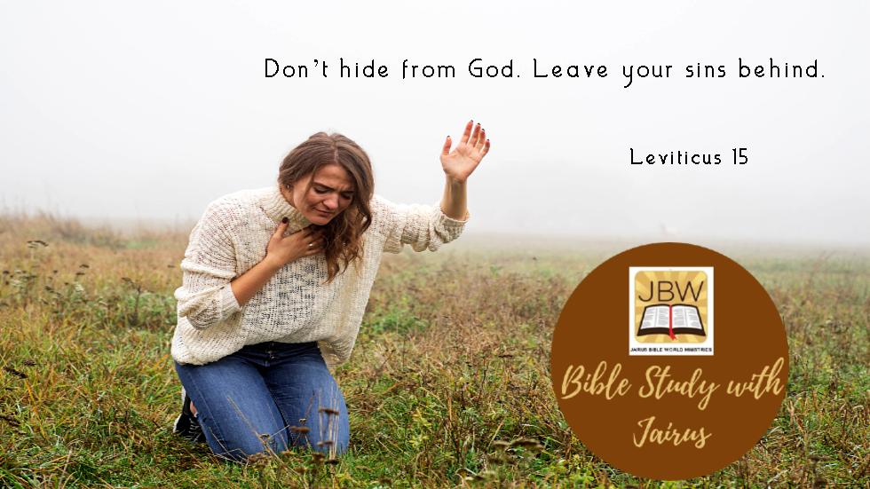 Bible Study with Jairus – Leviticus 15