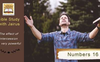 Bible Study with Jairus – Numbers 16
