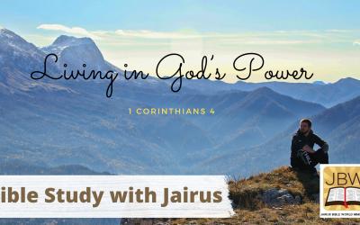 Bible Study with Jairus – 1 Corinthians 4