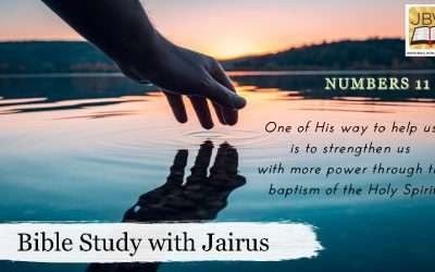 Bible Study With Jairus – Numbers 11