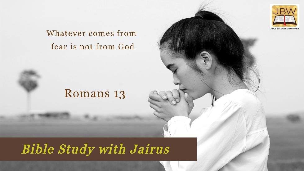 Bible Study With Jairus – Romans 13