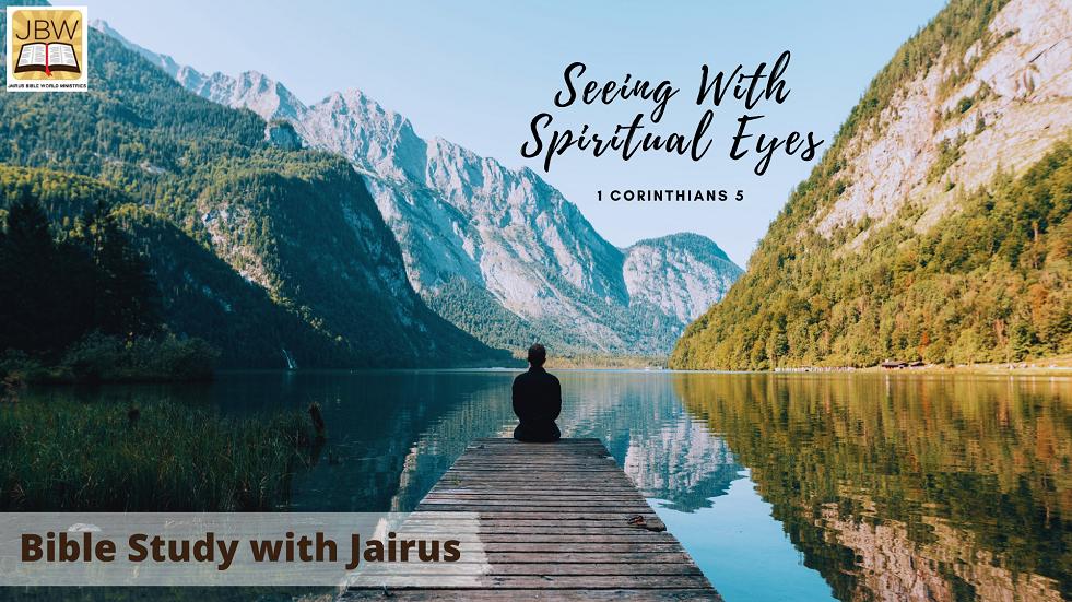 Bible Study with Jairus – 1 Corinthians 5