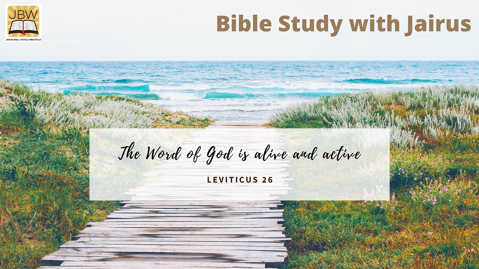 Bible Study with Jairus- Leviticus 26
