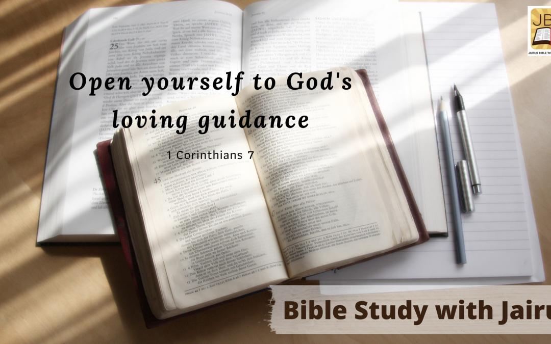 God's Guidance Bible Study with Jairus – 1 Corinthians 7
