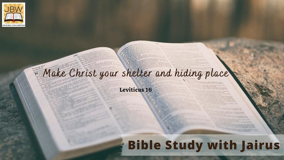 Bible Study with Jairus – Leviticus 16