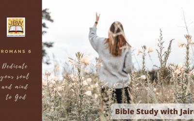 Bible Study with Jairus – Romans 6