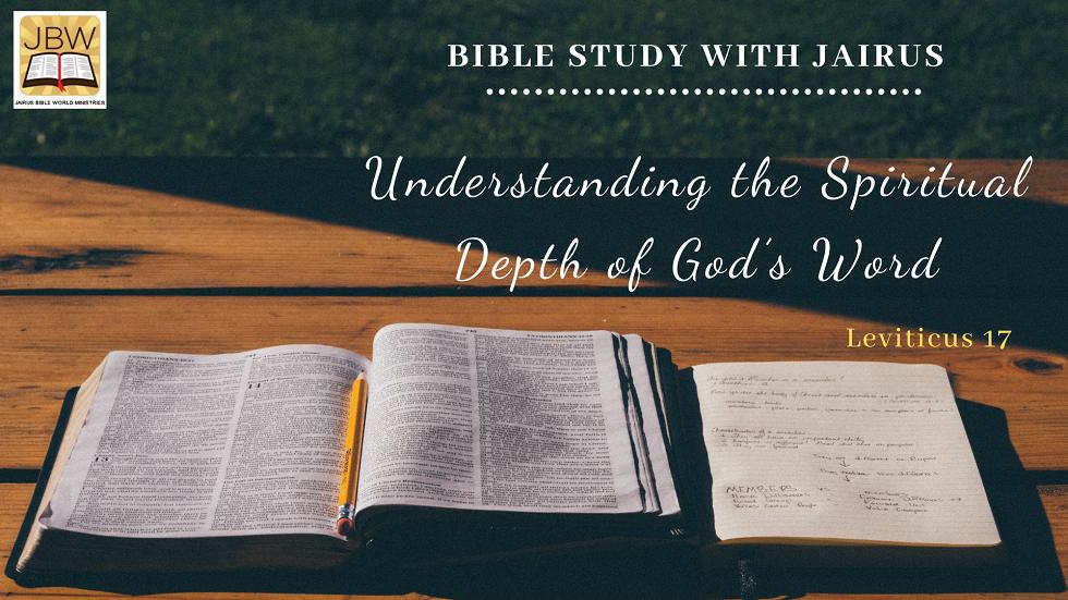 Understanding Jehovah's Commands  Bible Study with Jairus – Leviticus 17