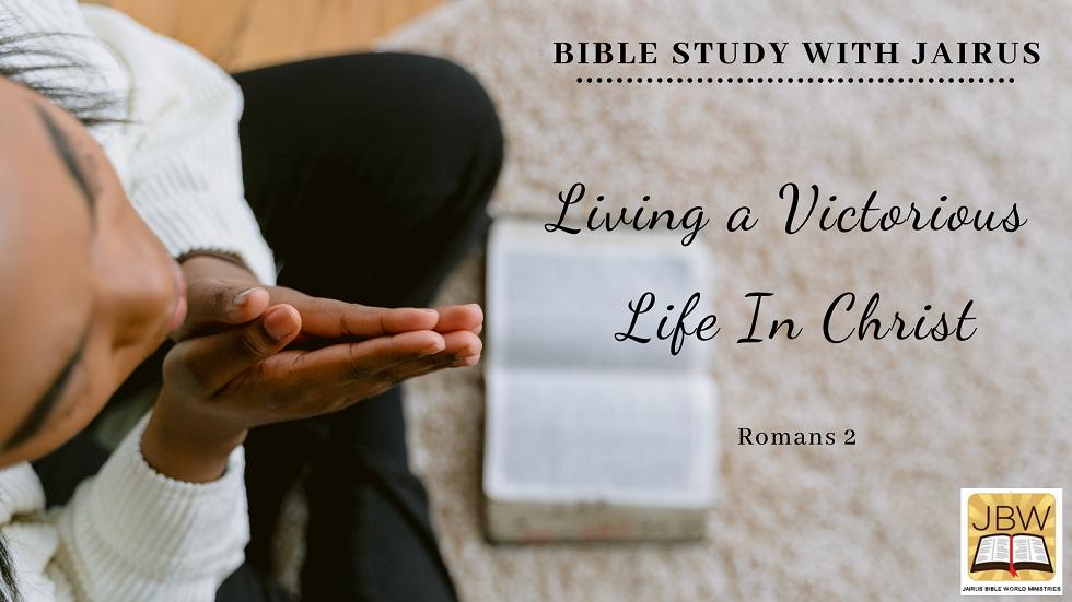 Paul's Letters to the Romans  Bible Study with Jairus – Romans 2
