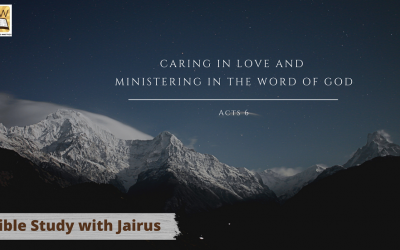 Bible Study with Jairus – Acts 6